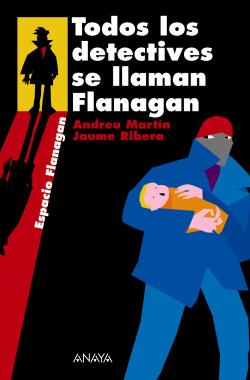 Todos los detectives se llaman Flanagan
