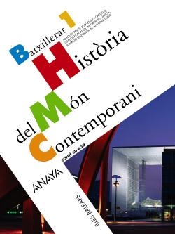 ANT/(BAL).(08).HISTORIA MON CONTEMP.1R.BATXILLERAT