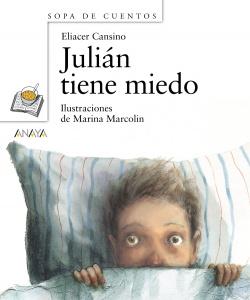 Julián tiene miedo