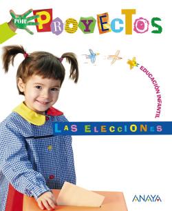 (10).PROYECTO 2.LAS ELECCIONES (3 AÑOS) /INFANTIL