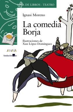 La comedia Borja