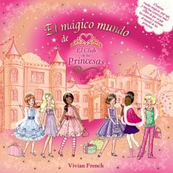 El mágico mundo del Club de las Princesas