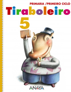 ANT/(G).(11).TIRABOLEIRO 5 (2ºPRIM) *COÑECEMENTO+LINGUA+MA