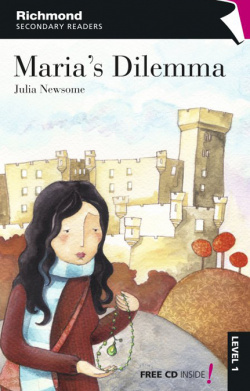 Richmond secondary readers maria's dilemma level 1