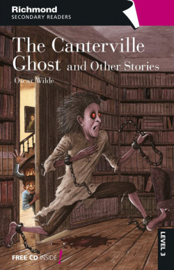 Richmond secondary readers the canterville ghostand other stories level 3