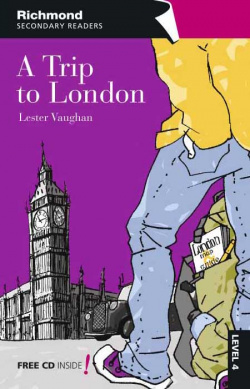 Richmond secondary readers a trip to london level 4