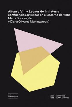 ALFONSO VIII Y LEONOR DE INGLATERRA: CONFLUENCIAS ARTÍSTICAS EN EL ENTORNO DE 1200
