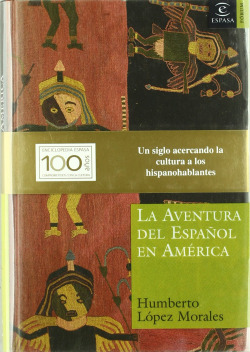 La aventura del español en América