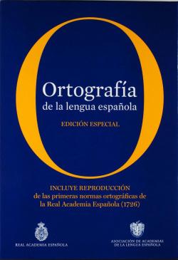 Ortografía de la lengua española. Edición coleccionista
