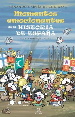 Los momentos mas emocionantes de la historia de España
