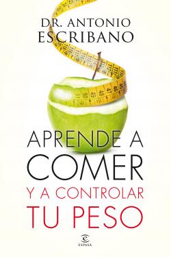 Aprende a comer y a cuidar de tu peso