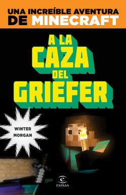 Minecraft:a la caza del Griefer