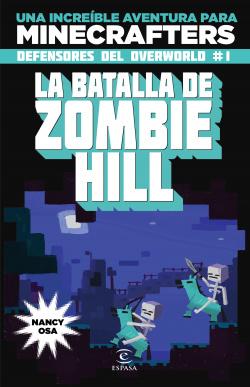 Minecraft la batalla del Zombie Hill