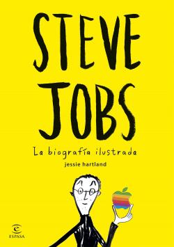 Steve Jobs:la biografía ilustrada