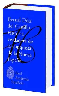 Historia verdadera de la conquista de la Nueva Espa�a