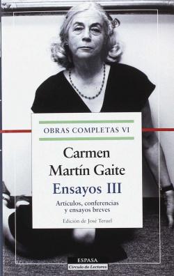 Ensayos III. O. C. Carmen Martín Gaite, vol.VI