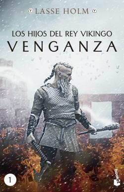 Los hijos del rey vikingo. Venganza