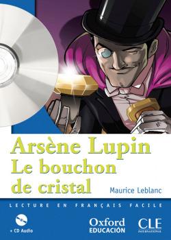 Arsène Lupin, Le bouchon de cristal. Pack (Lecture + CD-Audi