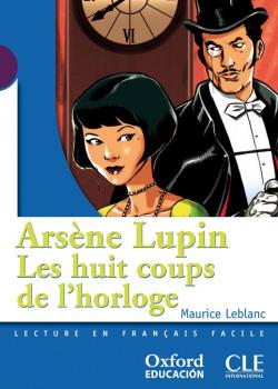 Arsène Lupin, Les huit coups de lhorloge
