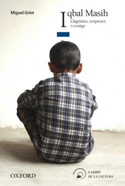 Iqbal Masih. Llàgrimes, Sorpreses I Coratge