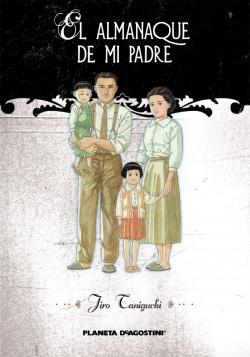 El almanaque de mi padre: Edición Integral