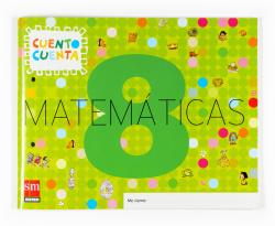 ANT/(07).CUAD.MATEMAT.5 AÑOS (NIV.8).CUENTO CUENTA