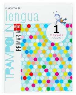 ANT/(07).CUAD.LENGUA 2-10.PRIM.(PAUTA).TRAMPOLIN-