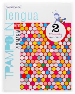 ANT/(07).CUAD.LENGUA 1-2º.PRIM.(CUADRICULA).TRAMPOLIN