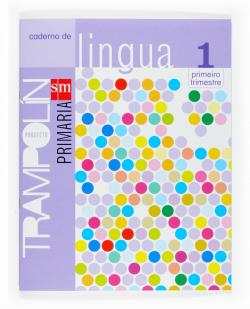 ANT/(G).(07).CADERNO LINGUA 1 (1O.PRIM.)*EN GALEGO*