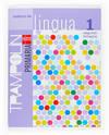 ANT/(G).(07).CADERNO LINGUA 2 (1º.PRIM.)*EN GALEGO*