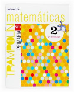 (((G).(07).CADERNO MATEMATICAS 2 (2O PRIM) *TRAMPOLIN*