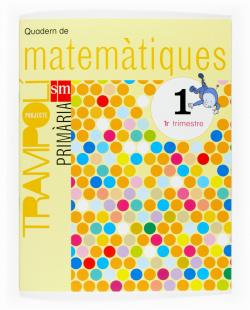 ANT/(VAL).(07).QUAD MATEMAT.1.1R.PRIM.(TRAMPOLI)