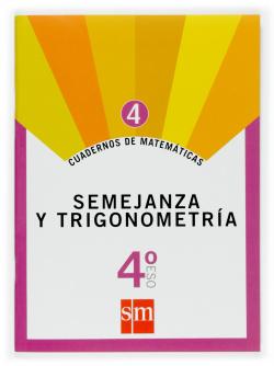 (07).CUAD.MATEMATICAS 4.(4ºESO) SEMEJANZA Y TRIGONOMETRIA