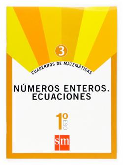 (07).CUAD.MATEMATICAS 3 (1ºESO) NUMEROS ENTEROS