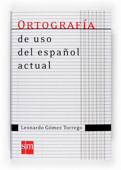 Ortografía de uso del español actual 07