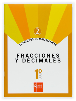 (07).CUAD.MATEMATICAS 2 (1ºESO) FRACCIONES Y DECIMALES