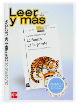 2.CUADERNO:FUERZA DE LA GACELA (LEER Y MAS.PLAN LECTURA)