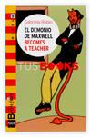El demonio de maxwell becomes a teacher