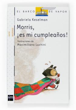Morris, íes mi cumpleaños!