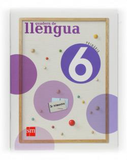 ANT/(VAL).(09).QUADERN LLENGUA 3-6E.PRIMARIA