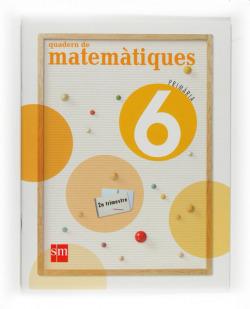ANT/(VAL).(09).QUADERN MATEMATIQUES 2-6E.PRIMARIA