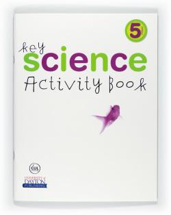 ANT/(11).KEY SCIENCE 5º.PRIM.(ACTIVITY)CONOCIMIENTO INGLES