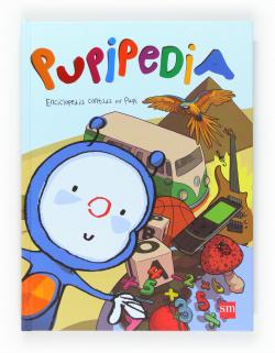 Pupipedia. Enciclopedia contada por Pupi