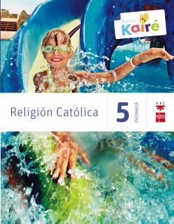 ANT/(14).RELIGION KAIRE 5º.PRIMARIA (SAVIA)