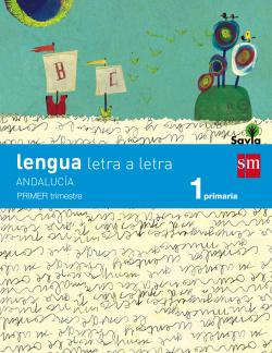 (AND).(15).LENGUA 1º. PRIM.*LETRA A LETRA* (SAVIA) TRIMESTR