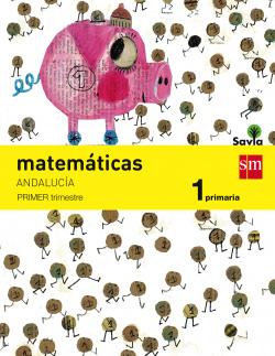 (AND).(15).MATEMATICAS 1º.PRIM.(SAVIA) TRIMESTRAL