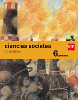 (CANT).(15).CIENCIAS SOCIALES 6º PRIMARIA.(SAVIA) INTEGRADO