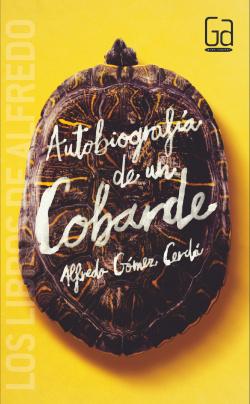 Autobiografía de un cobarde