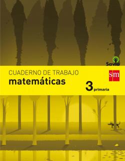 (17).CUADERNO MATEMATICAS 3º PRIM SAVIA