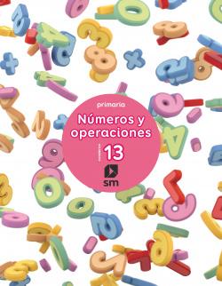 (17).NUMEROS Y OPERACIONES 13 (6º.PRIMARIA).CUADERNO